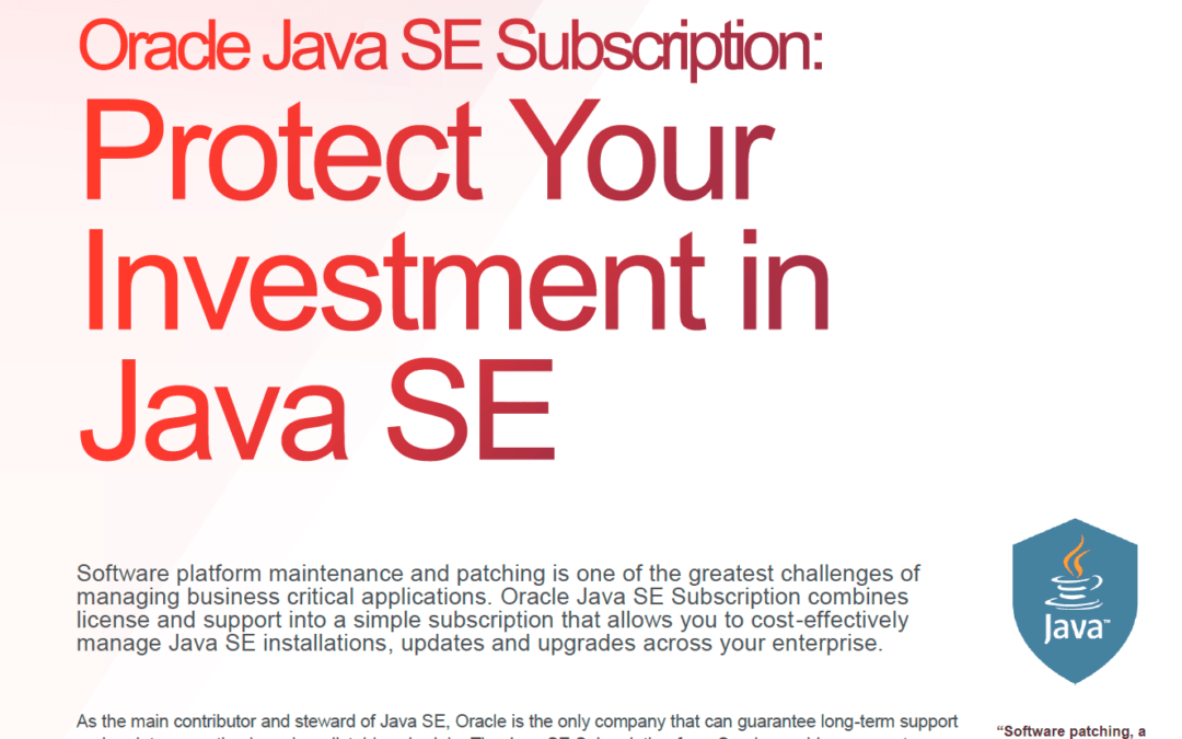 Protect your Investment in Java SE